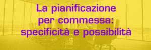 pianificazione_per_commessa